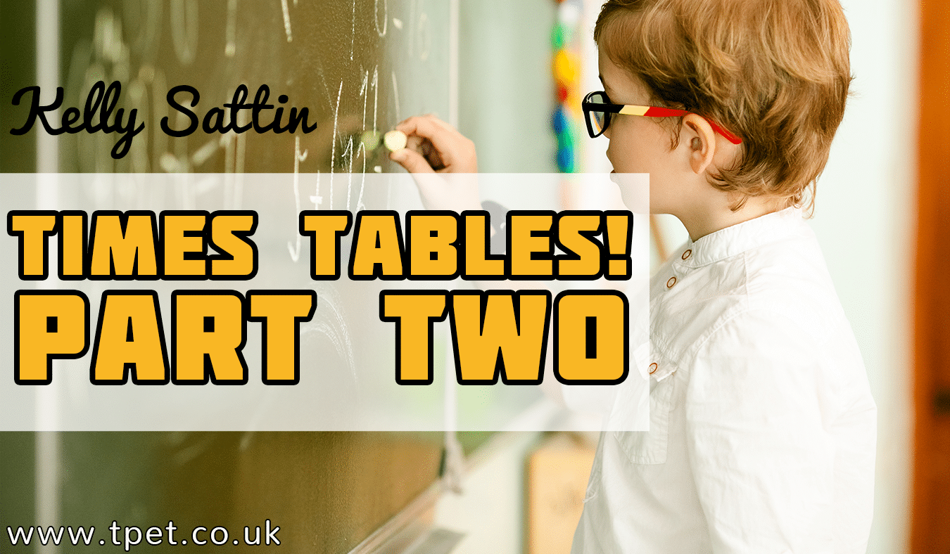 Times Tables! (Part Two)