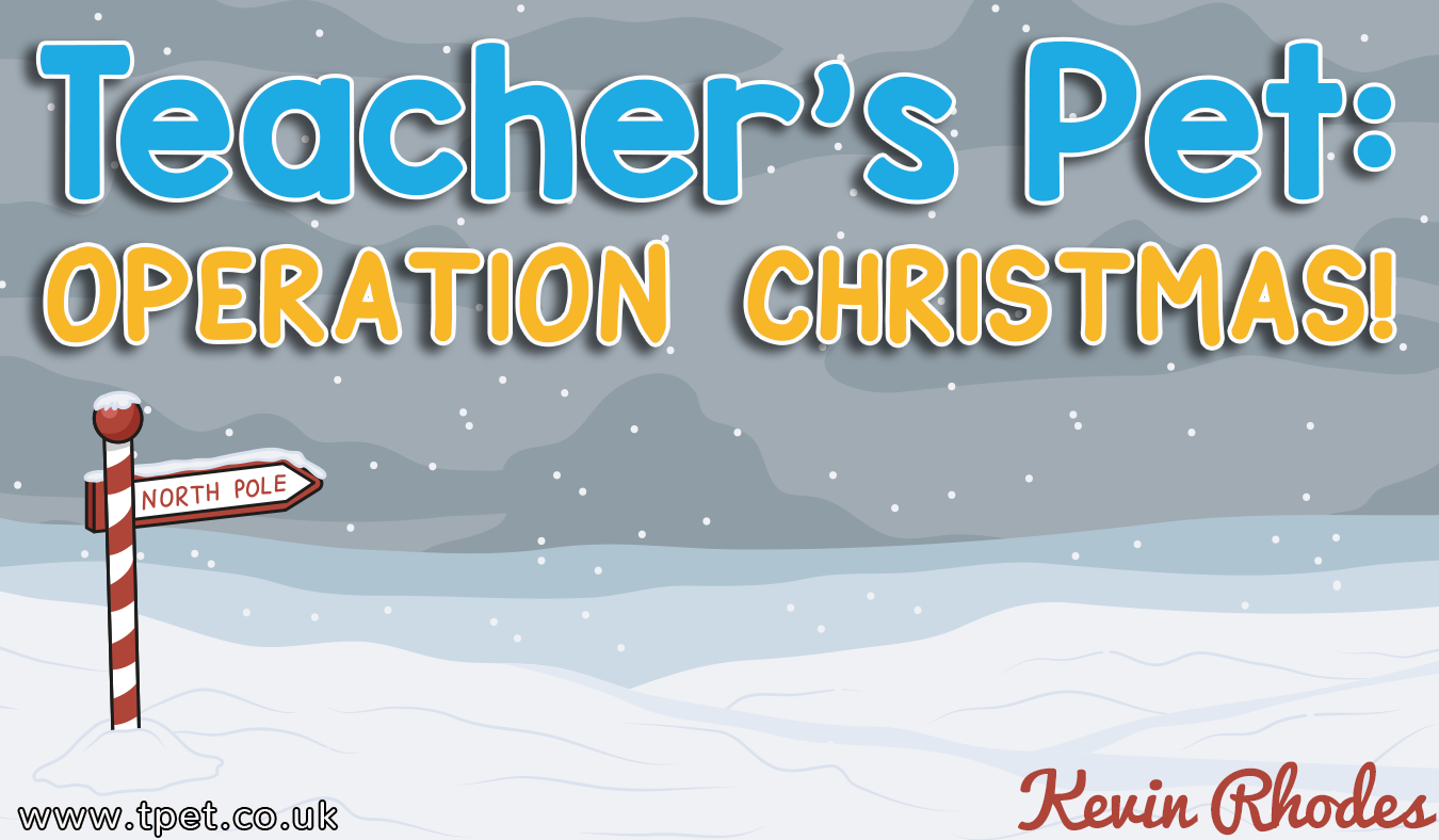Teacher's Pet: Operation Christmas!