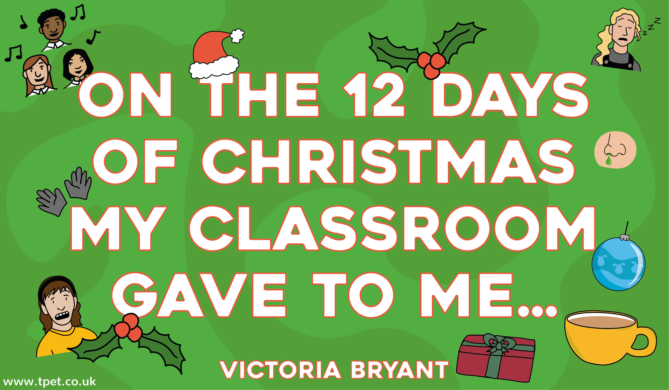 On The 12 Days of Christmas my Classroom Gave to Me…
