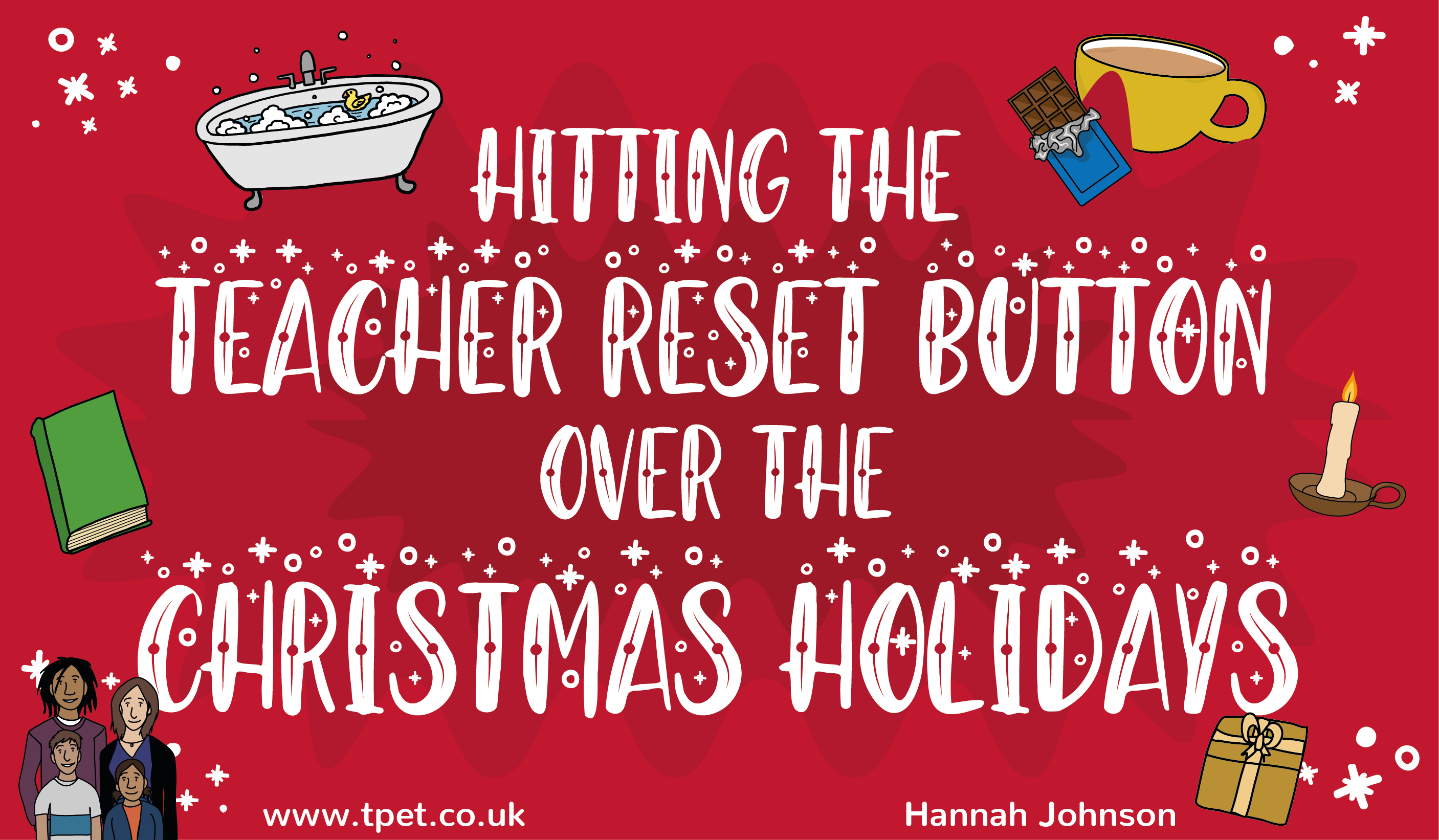 Hitting the Teacher Reset Button Over the Christmas Holidays