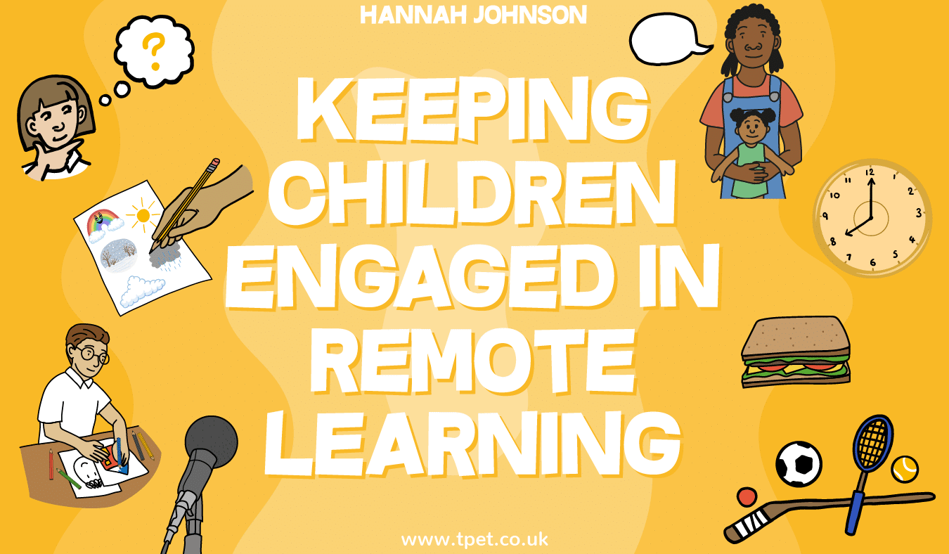 Keeping Children Engaged in Remote Learning