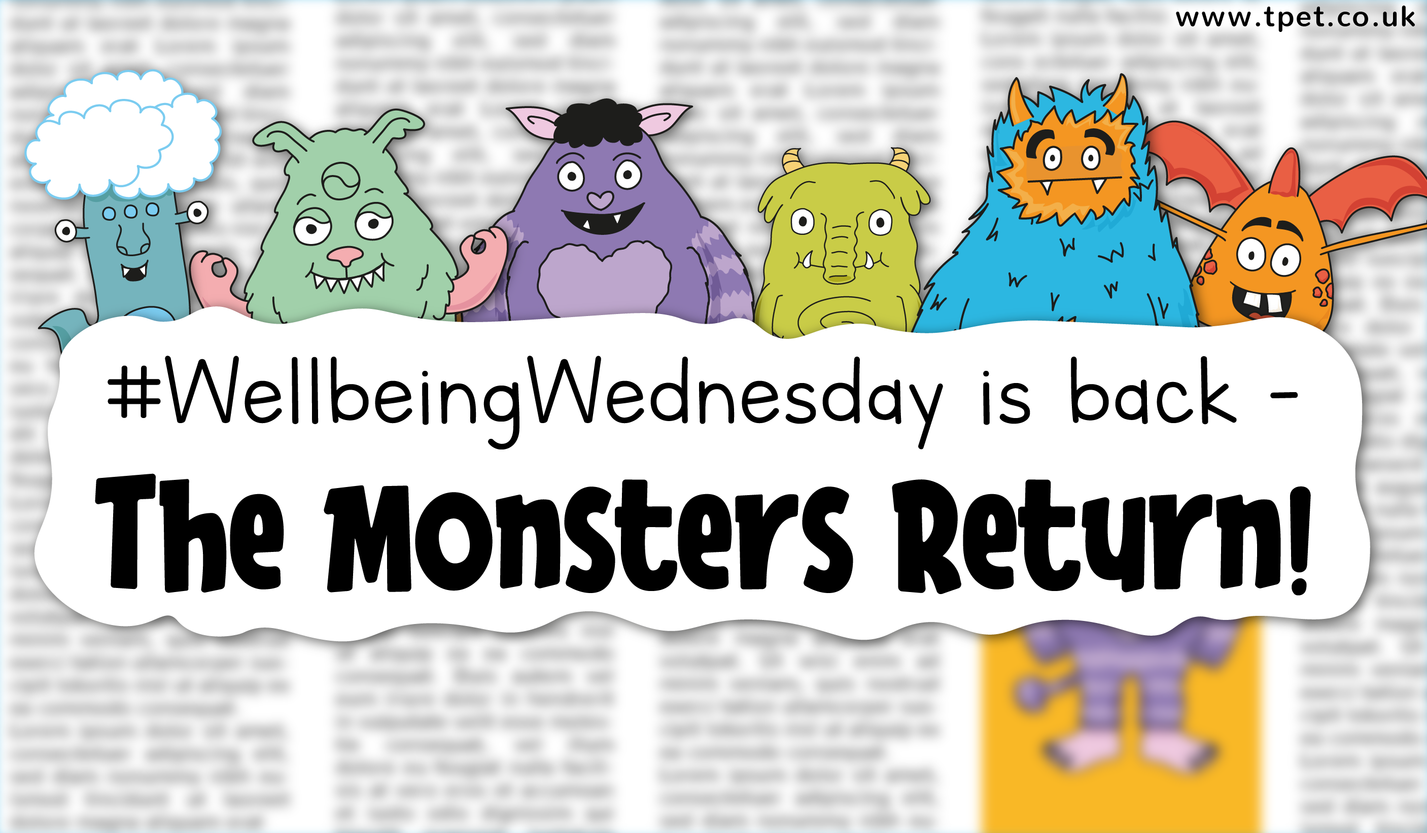 #WellbeingWednesday is Back – The Monsters Return!