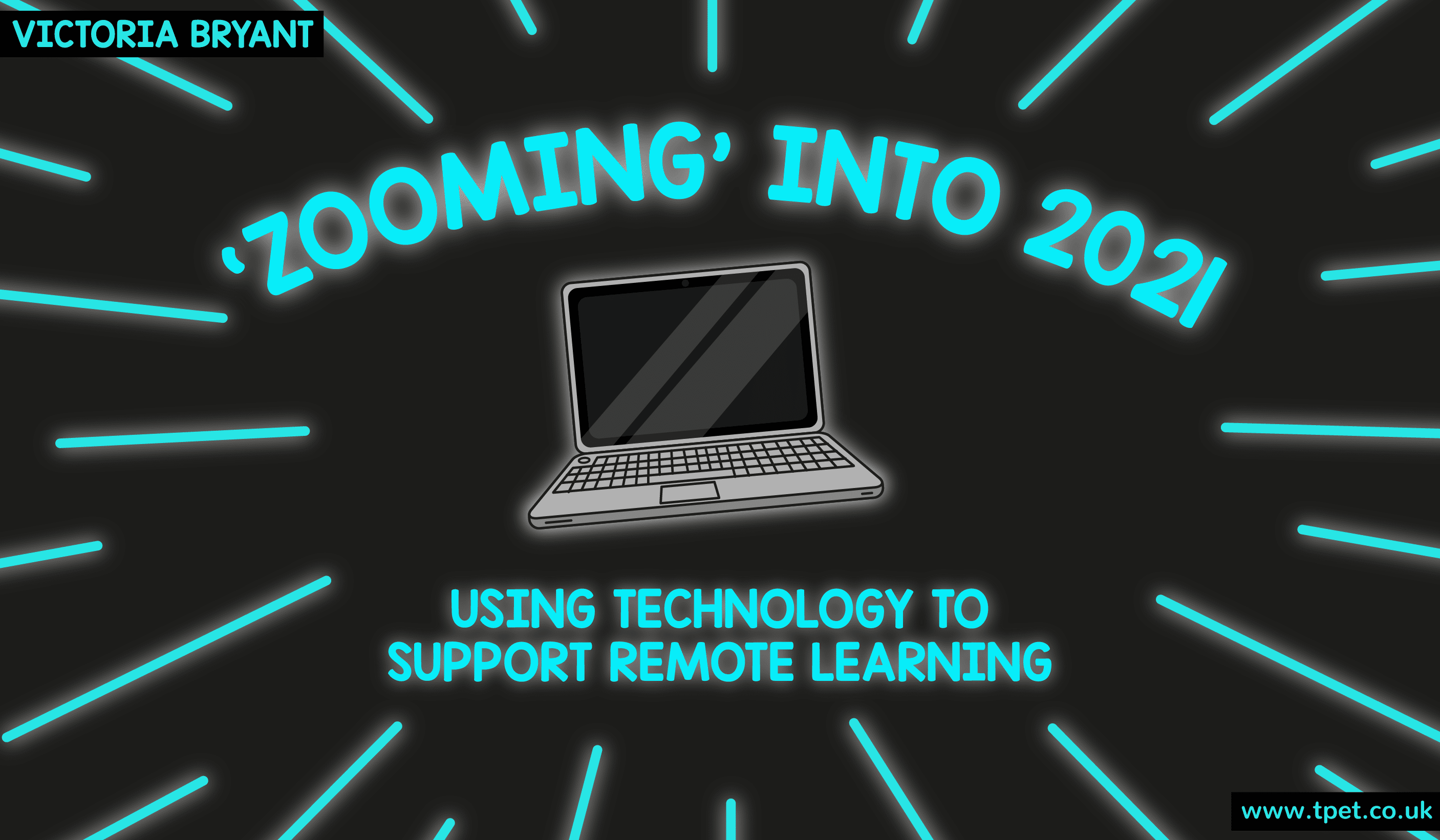 """Zooming"" into 2021 – using technology to support remote learning"