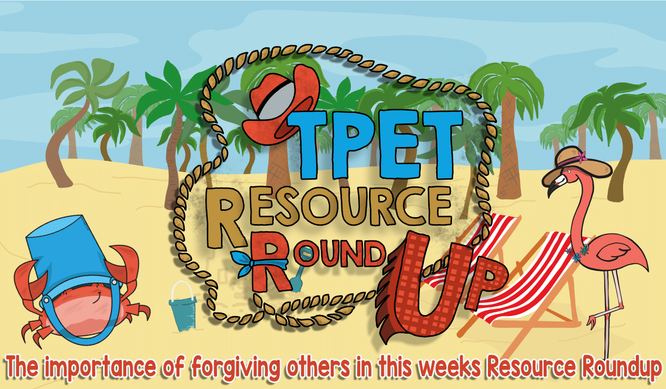 The Importance of Forgiving Others in this weeks Resource Roundup