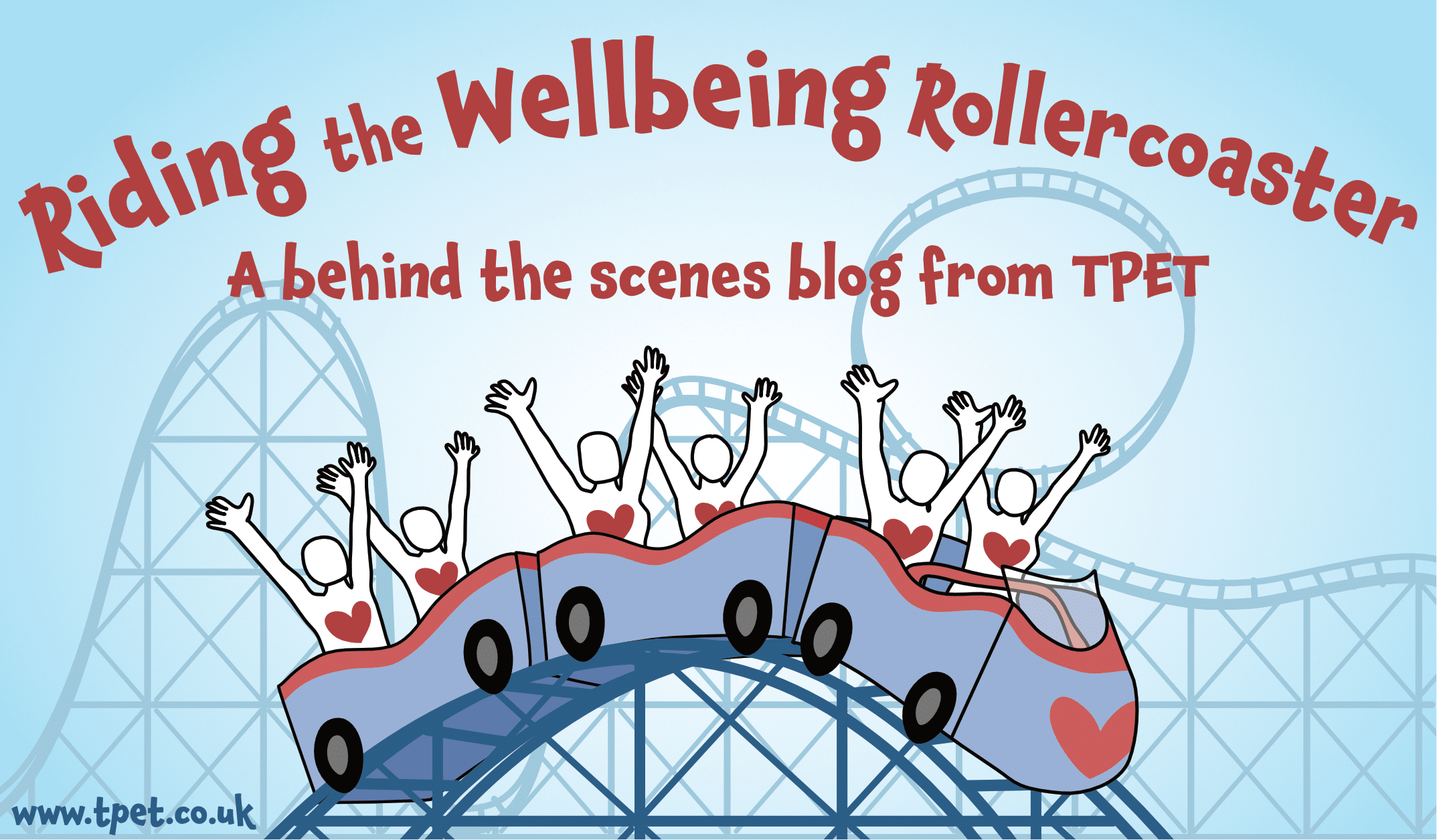 Riding The Wellbeing Rollercoaster – A Behind The Scenes Blog From TPet