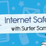 Internet Safety With Surfer Sam Banner