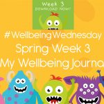 Wellbeing Wednesday Spring Week 3 Journal Activity