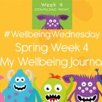 Wellbeing Wednesday Spring Week 4 Journal Activity