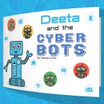 Deeta and the Cyber Bots – Online Bullying Story Book