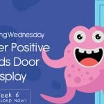 Wellbeing Wednesday Spring Week 6 Monster Positive Words Door