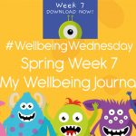 Wellbeing Wednesday Spring Week 7 Journal Activity