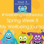 Wellbeing Wednesday Spring Week 8 Journal Activity
