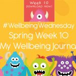 Wellbeing Wednesday Spring Week 10 Journal Activity