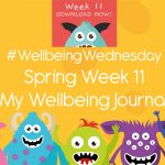 Wellbeing Wednesday Spring Week 11 Journal Activity