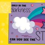 Only in the Darkness… – Window Poster & Colouring Activity