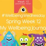 Wellbeing Wednesday Spring Week 12 Journal Activity