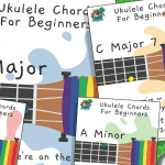 Ukulele Lesson 1 – Easy One Finger Chords For Beginners – Chord Poster