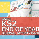 LKS2 Lower Key Stage Two End of Year Journal Activity Pack