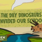 The Day Dinosaurs Invaded Our School Display Banner