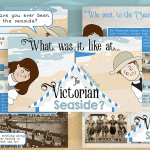 What was it like at the Victorian seaside? Interactive PowerPoint